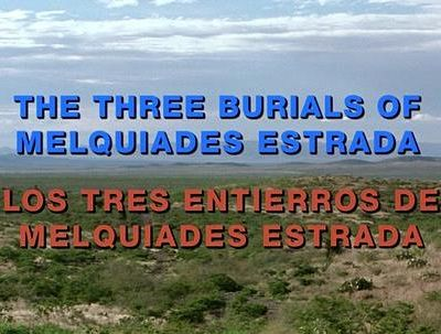 Три могилы / The Three Burials of Melquiades Estrada (2005)
